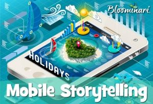 Everything You Need to Know About Mobile Storytelling