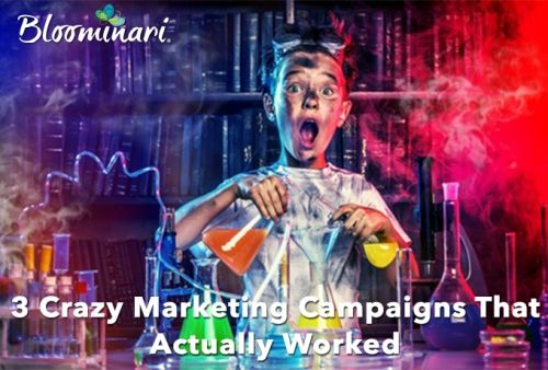 3 Crazy Marketing Campaigns That Actually Worked