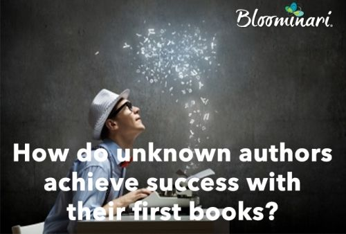 How do unknown authors achieve success with their first books?