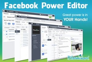 How To Use Power Editor To Run A Facebook Advertising Campaign