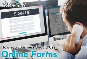 How Your Business Should Design Online Forms