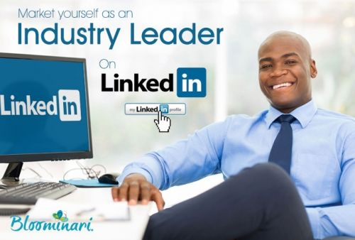 How to Market Yourself as an Industry Leader on LinkedIn