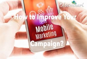 Intro to Mobile Marketing Part II: How to Improve Your Company's Mobile Marketing Campaign