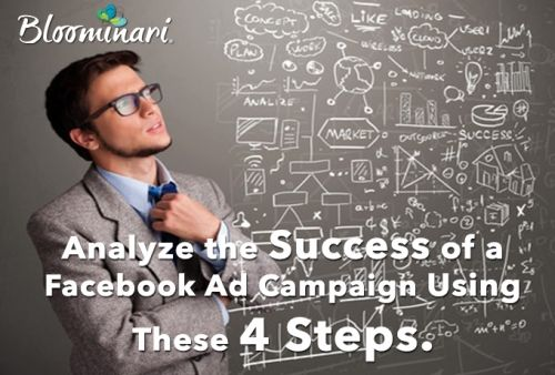 Analyze the Success of a Facebook Ad Campaign Using These 4 Steps