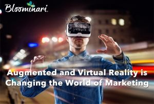 Augmented and Virtual Reality is Changing the World of Marketing