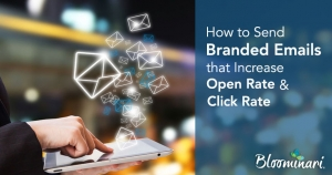 How to Send Branded Emails That Increase Open Rate and Click-Rate