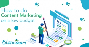 How to Do Content Marketing on a Low Budget