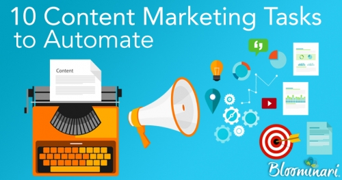 10 Content Marketing Tasks to Automate Right Now