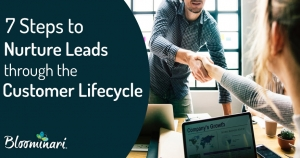 7 Steps to Nurture Leads Through Customer Lifecycle