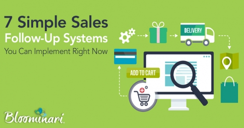 7 Simple Sales Follow-Up Systems You Can Implement Right Now