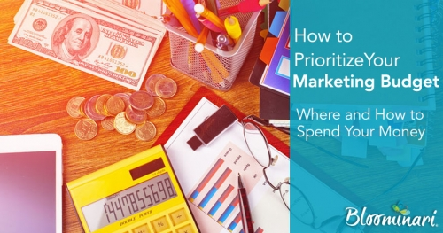 How to Prioritize Your Marketing Budget (Where and How to Spend Your Money)