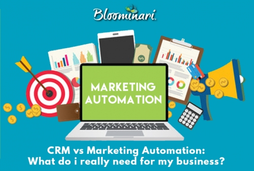 CRM vs Marketing Automation Software: What do I really need for my business?