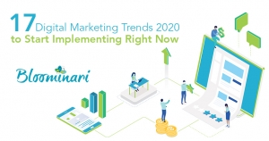 17 Digital Marketing Trends 2020 to Start Implementing Right Now